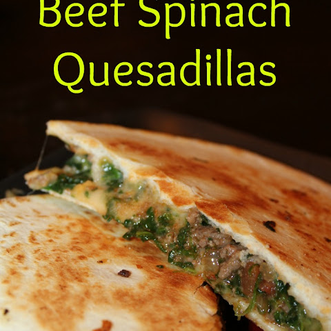 Beef Spinach Quesadillas
