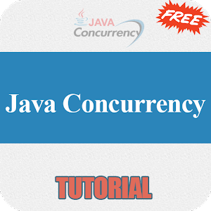 Free Java Concurrency Tutorial