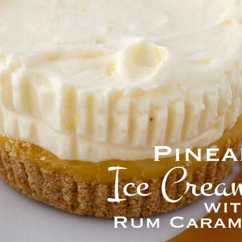Pineapple Ice Cream Cakes with Rum Caramel Sauce