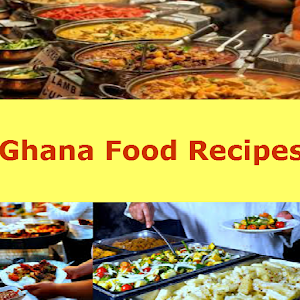 Ghana Food Recipes