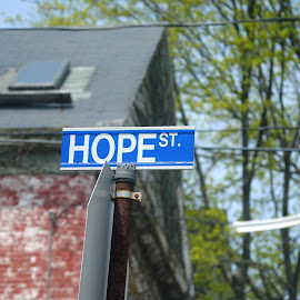 by Alexandra Williams - City,  Street & Park  Neighborhoods ( signs, street sign, signage, hope, city )