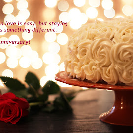 Stay in Love! by Avishek Bhattacharya - Typography Quotes & Sentences ( icing on cake, wedding anniversary, anniversary, roses and cake, marriage anniversary )