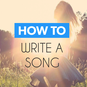 How To Write a Song?? steps