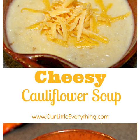 Cheesy Cauliflower Soup