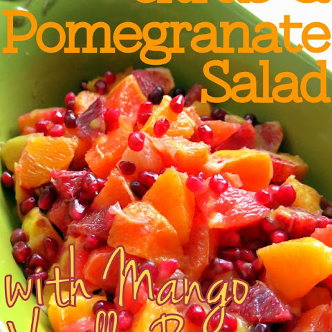 Citrus-Pomegranate Salad with Mango Vanilla Bean Dressing