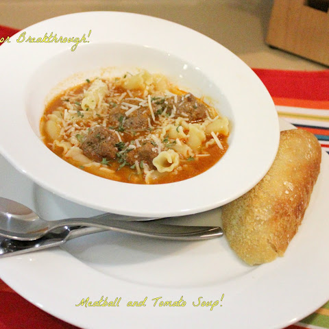 Meatball and Tomato Soup!