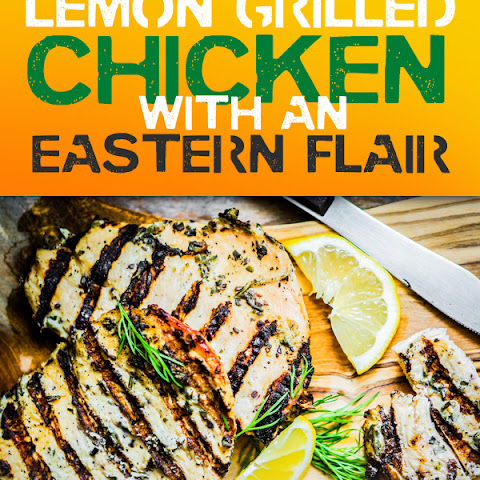 Lemon Grilled Chicken with an Eastern Flair