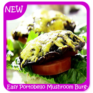 Download Easy Portobello Mushroom Burgers Recipes For PC Windows and Mac