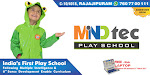 India's First Play School Following Multiple Intelligence & 6th Sense Develo