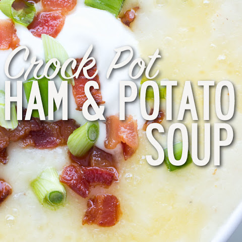Crock Pot Ham and Potato Soup