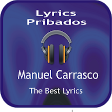 Manuel Carrasco Letras