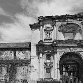 Fuerte by Ken Quiñones Street - Buildings & Architecture Public & Historical ( antigua, black & white, guatemala )