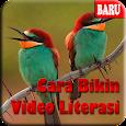 Cara Bikin Video Literasi