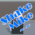Shake Mike Game APK Version 1.6
