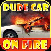App Dude Car Editor Prank: Dude Car- My Car is on fire APK for Kindle