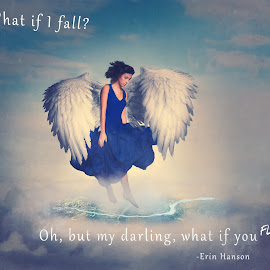 what if I fall by Kelley Hurwitz Ahr - Typography Quotes & Sentences