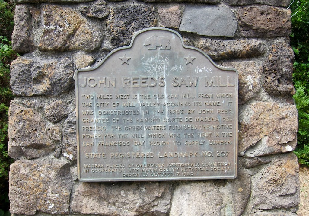 JOHN REED'S SAW MILL TWO MILES WEST IS THE OLD SAW MILL, FROM WHICH THE CITY OF MILL VALLEY ACQUIRED ITS NAME. IT WAS CONSTRUCTED IN THE 1830'S BY JOHN REED, GRANTEE OF THE RANCHO CORTE DE MADERA DEL ...