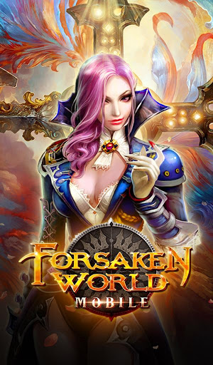 Forsaken World Mobile MMORPG Screenshot