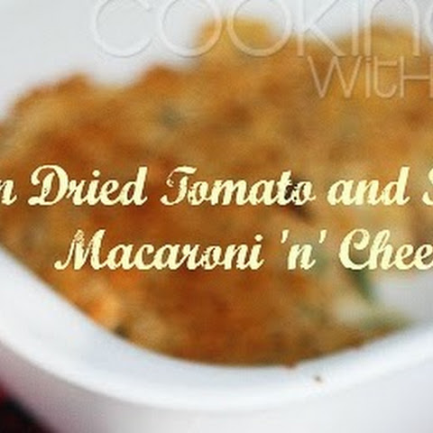 Creamy Sun Dried Tomato and Spinach Macaroni 'n' Cheese