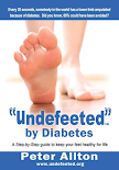 Undefeeted by Diabetes by podiatrist Peter Allton