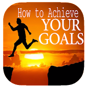 Download How to Achieve Your Goals APK for Laptop