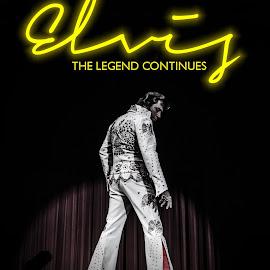 Elvis: The Legend Continues - Poster by Florin Marksteiner - People Musicians & Entertainers ( productionmark, elvis week, memphis, travisalbertson, legend, collingwood, documentary, imdb, elvis presley, elvis tribute artist )