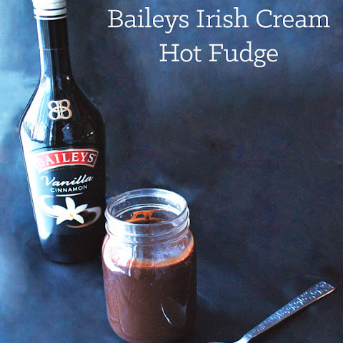Baileys Irish Cream Hot Fudge