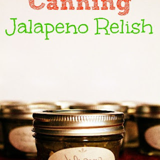 Canning Jalapeno Relish Recipes