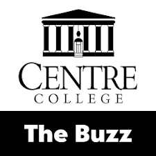 The Buzz: Centre College