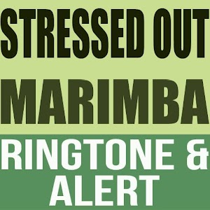 Stressed Out Marimba Ringtone