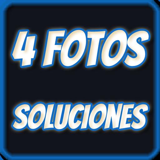 SOLUCIONES 4 fotos 1 palabra (game)