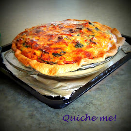 Quiche Me! by Becky Luschei - Typography Captioned Photos ( spinach, oven, ham, baked, quiche, bon appetite )
