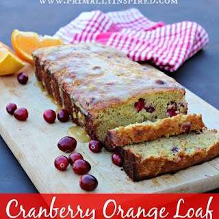 Cranberry Orange Loaf (Grain and Dairy Free, Paleo)