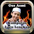 Rindu Ayah|Lagu Sholawat Gus Azmi Terbaru+Lirik