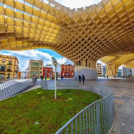 metropol, Sevilla by Roberto Gonzalo Romero - City,  Street & Park  Vistas ( metropol, sevilla )