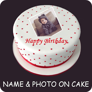Download Name Photo on Birthday Cake , Anniversary cake For PC Windows and Mac