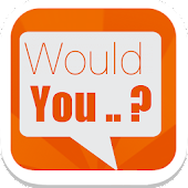 Download Would you ..? APK for Laptop