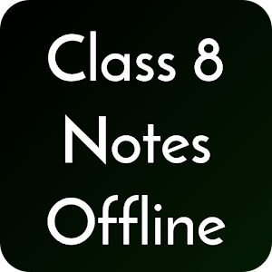 Class 8 Notes Offline PC Download / Windows 7.8.10 / MAC