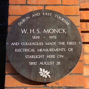 DUBLIN AND EAST TOURISM W. H. S. MONCK 1839 1915 AND COLLEAGUES MADE THE FIRST ELECTRICAL MEASUREMENTS OF STARLIGHT HERE ON 1892 AUGUST 28 Submitted by @SheilaPortobelo
