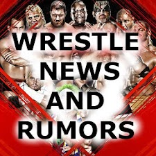 WRESTLE NEWS AND RUMORS