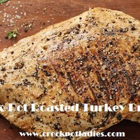 Crock-Pot Roasted Turkey Breast