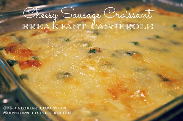Cheesy Sausage Croissant Breakfast Casserole Recipe | Yummly