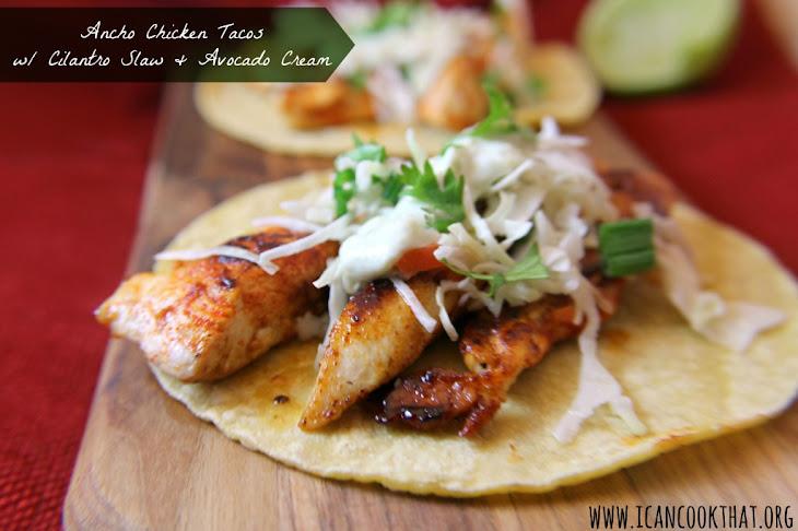 Ancho Chicken Tacos with Cilantro Slaw and Avocado Cream Recipe ...