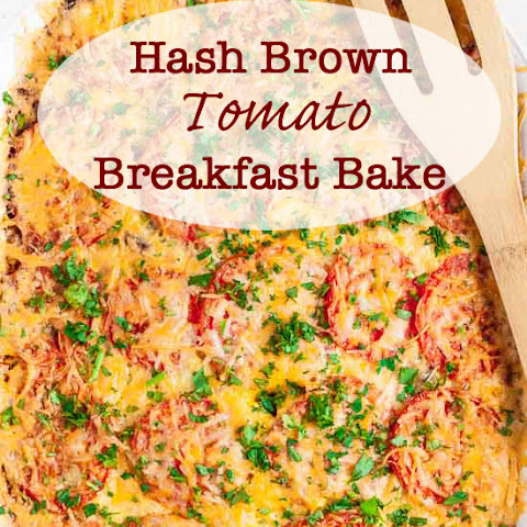 Hash Brown Tomato Breakfast Casserole