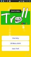 Screenshot of Ai la thanh troll, thanh troll