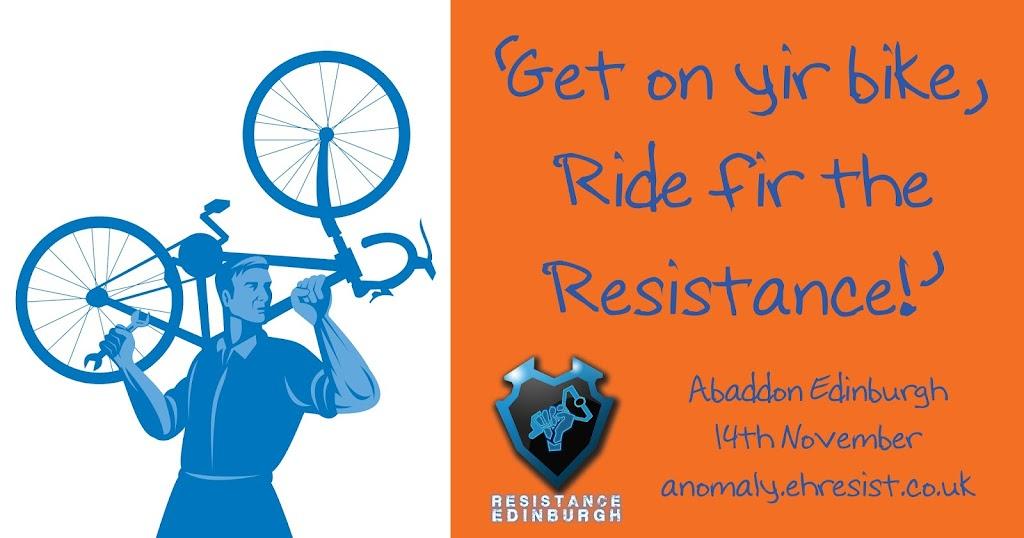 Get on yir bike, Ride fir the Resistance!
