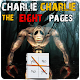Charlie Charlie : Eight Pages