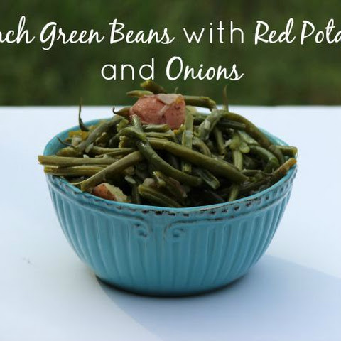 French Green Beans with Potatoes and Onions