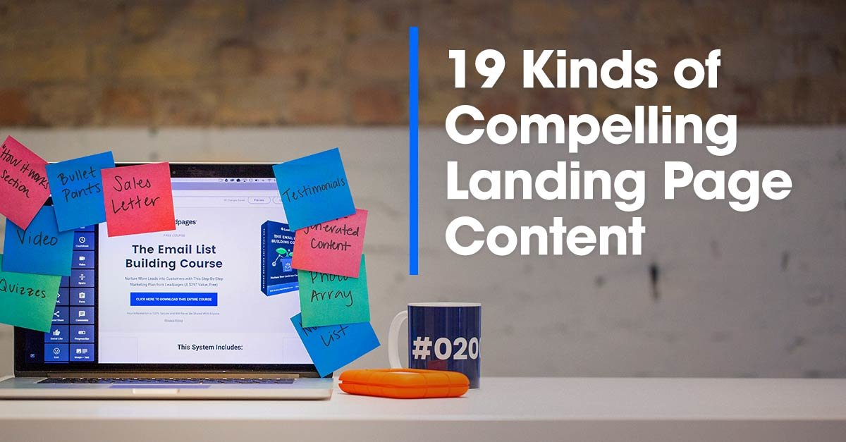 19 Types of Landing Page Content