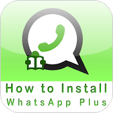 How to Install WhatsApp Plus